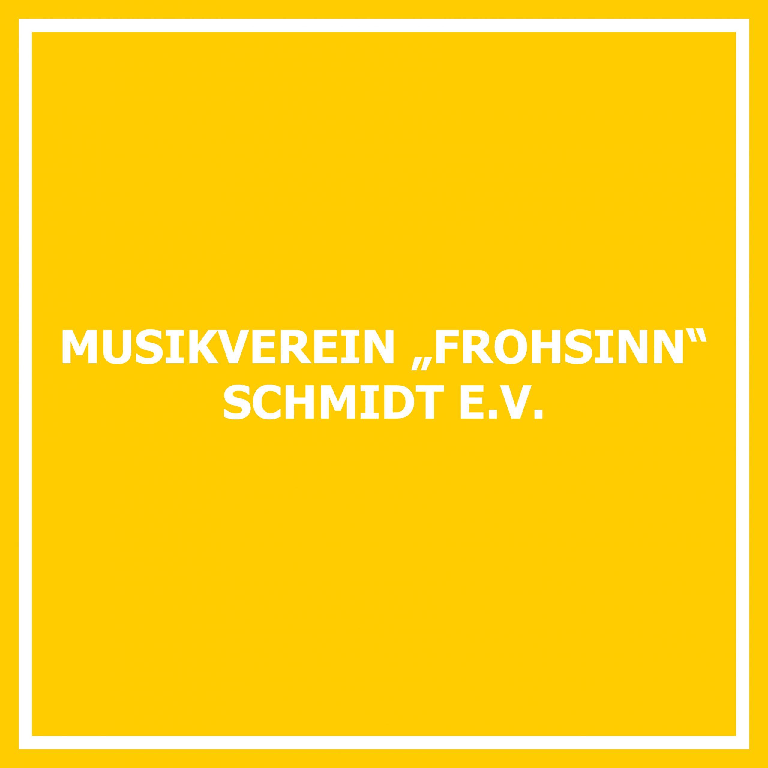 """Musikverein """"Frohsinn"""" Schmidt e. V."""
