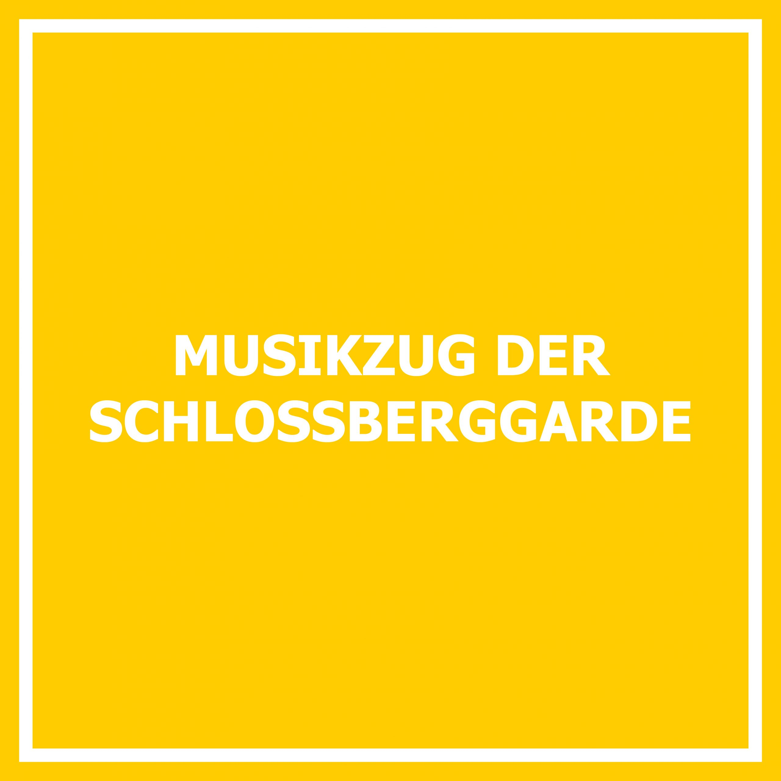Musikzug der Schloßberggarde