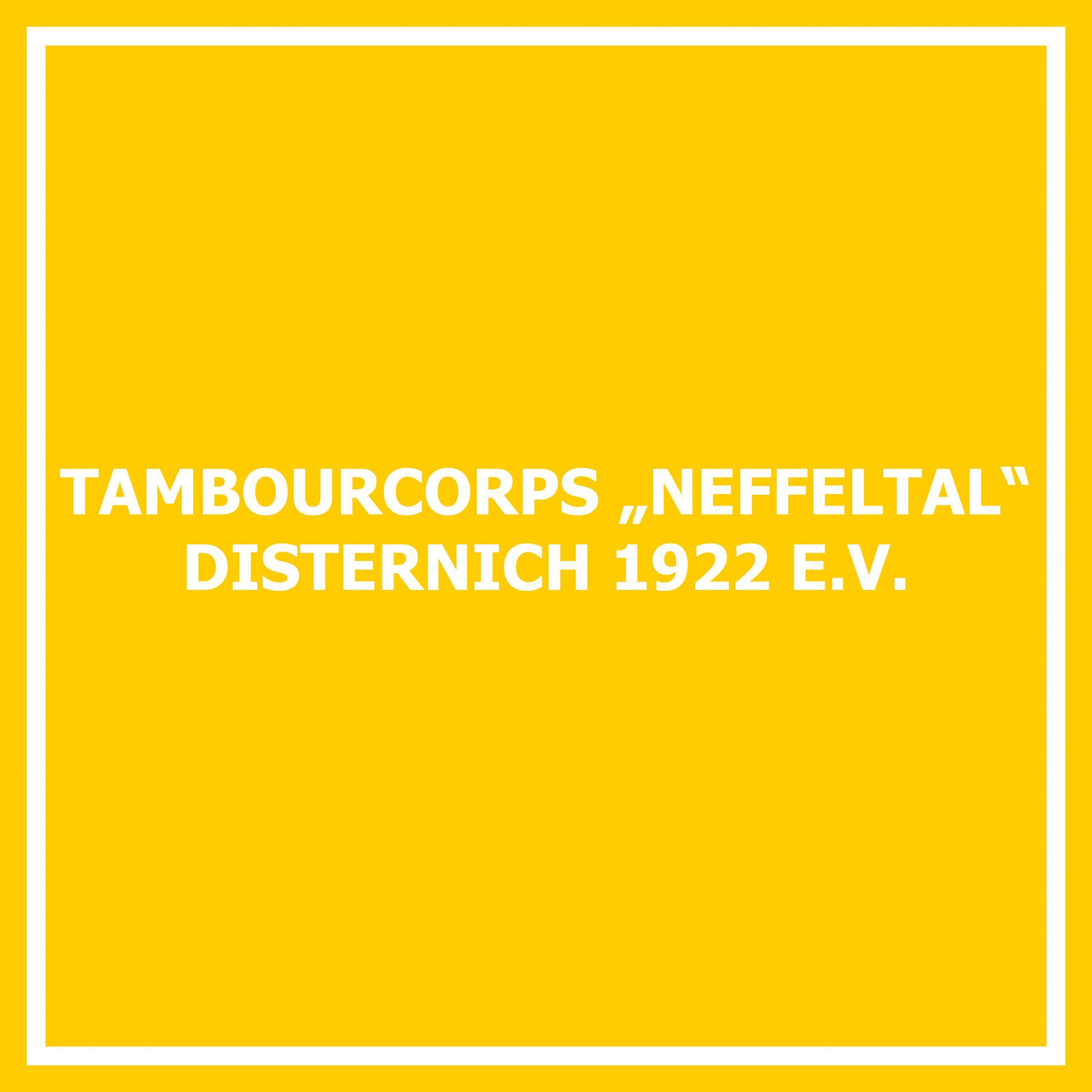 "Tamboucorps ""Neffeltal"" Disternich 1922 e. V."