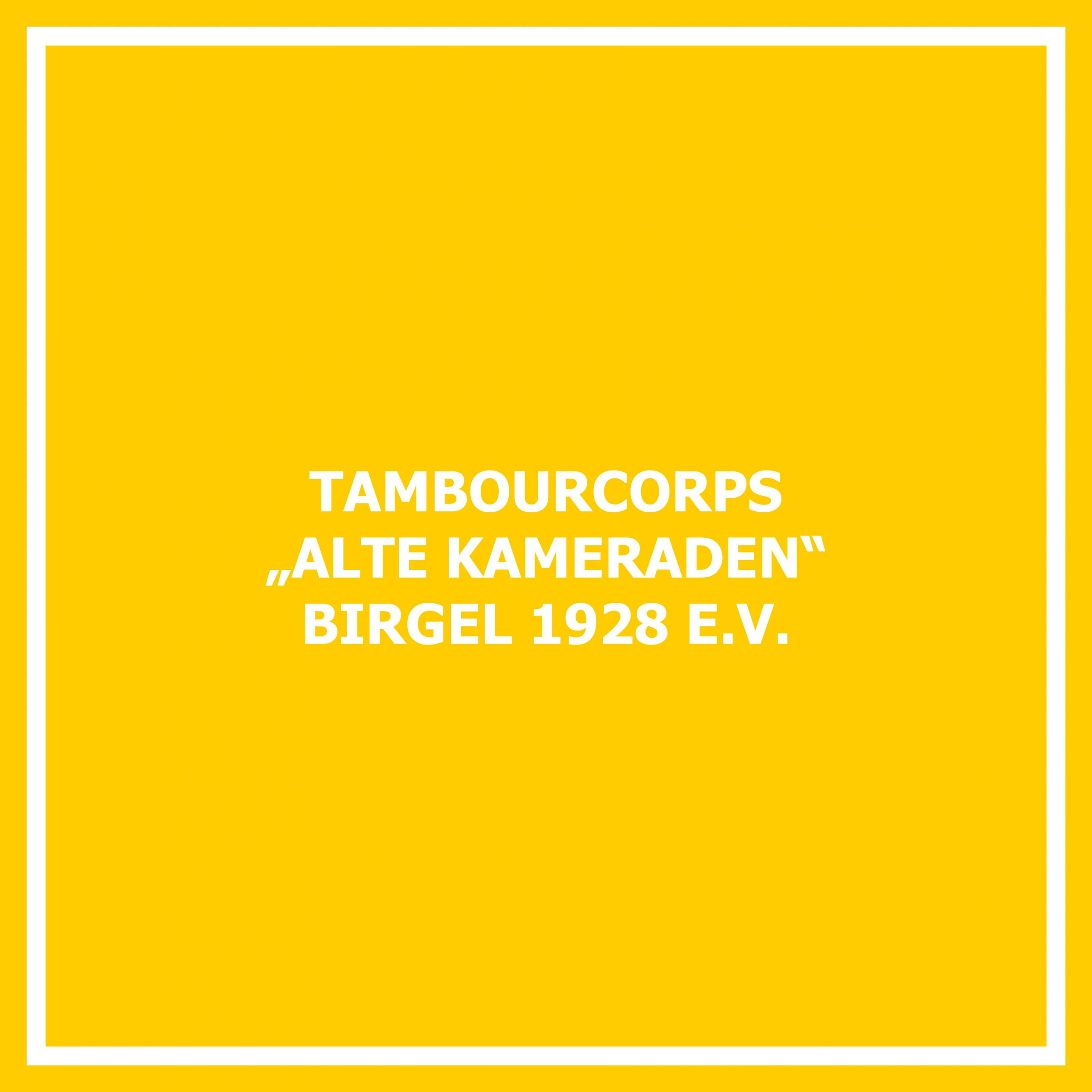 Tambourcorps Alte Kameraden Birgel 1928 e. V.