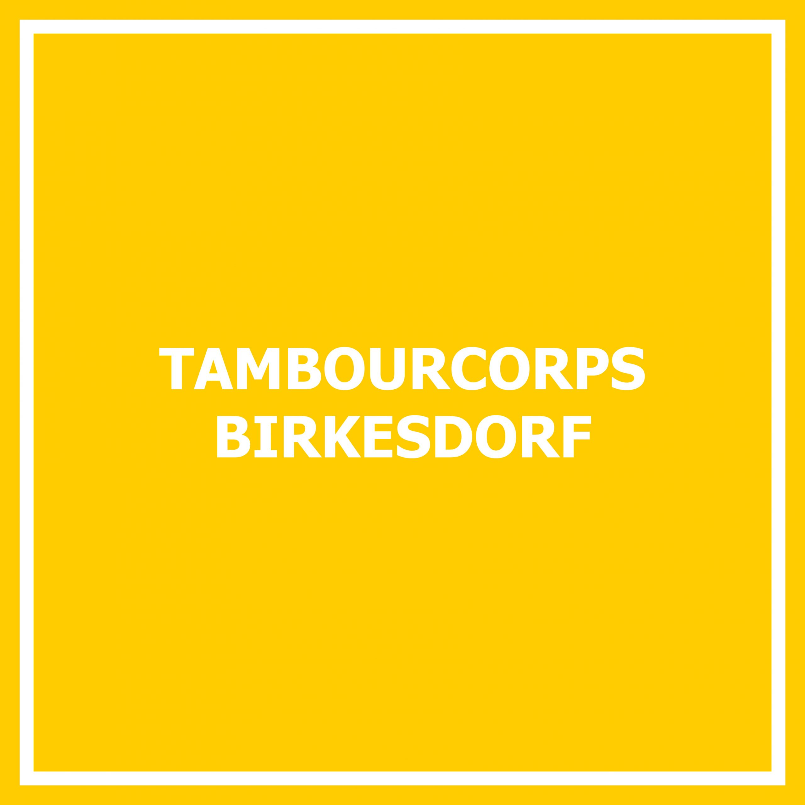 Tambourcorps Birkesdorf
