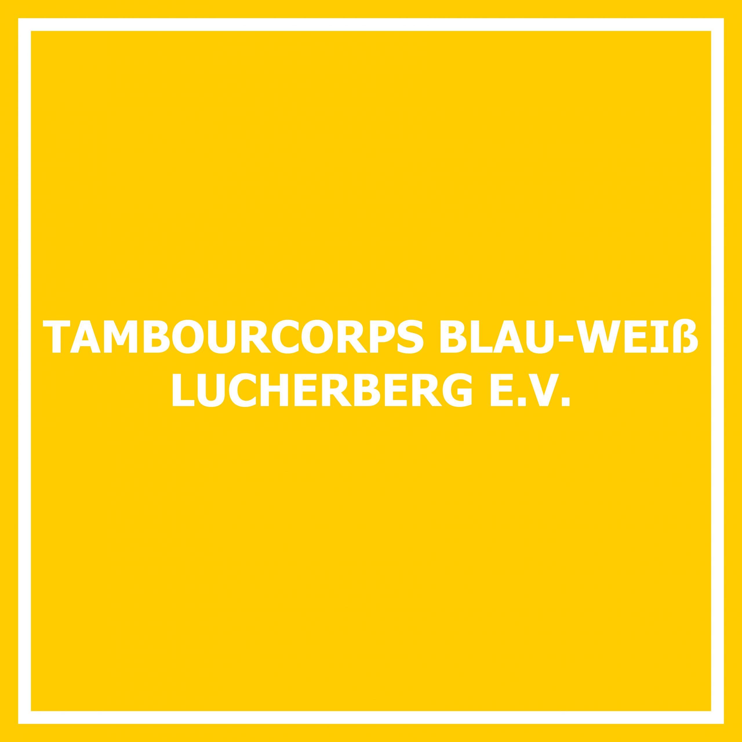 Tambourcorps Blau-Weiß Lucherberg e. V.