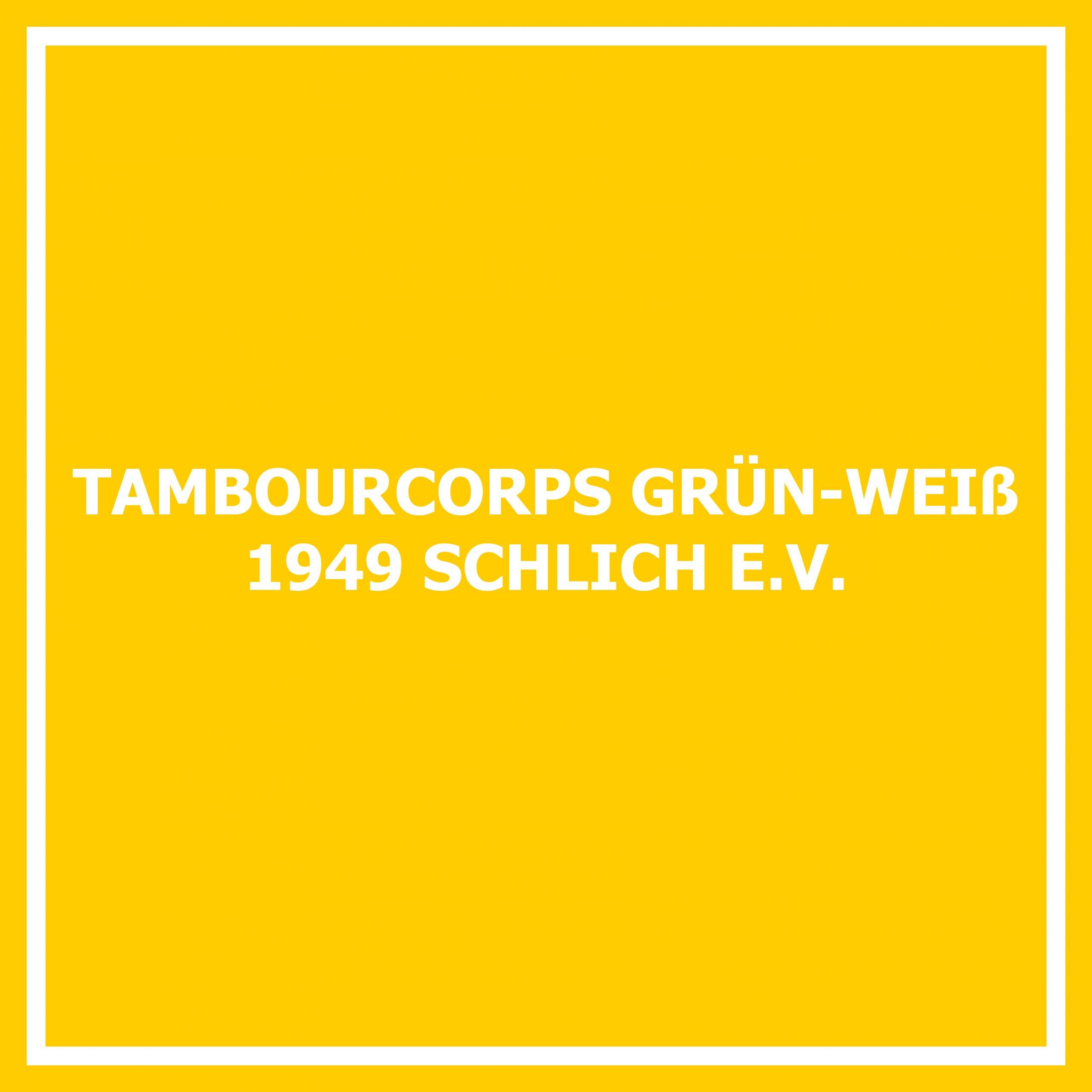 Tambourcorps Grün-Weiß 1949 Schlich e. V.