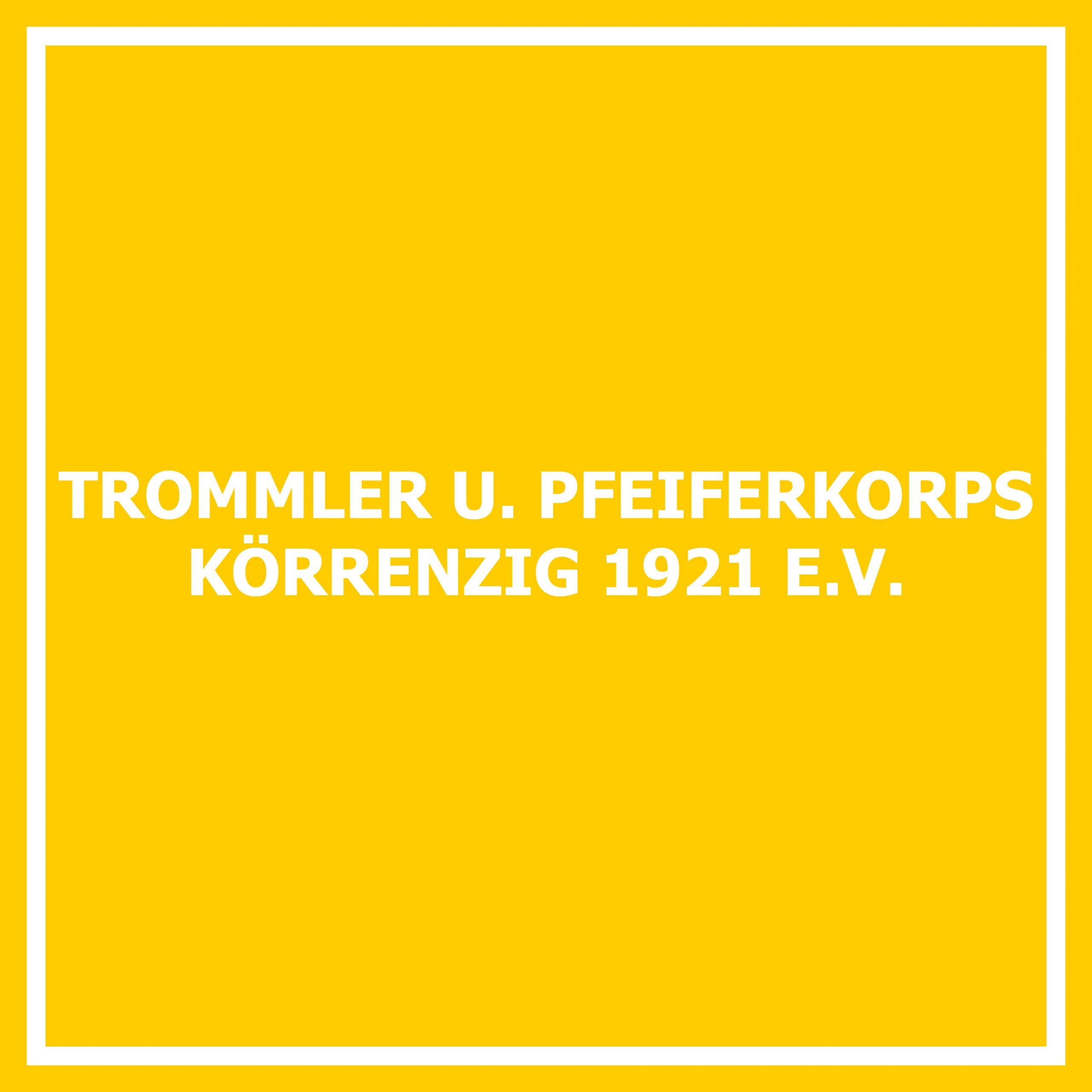 Trommler und Pfeiferkorps Körrenzig 1921 e. V.