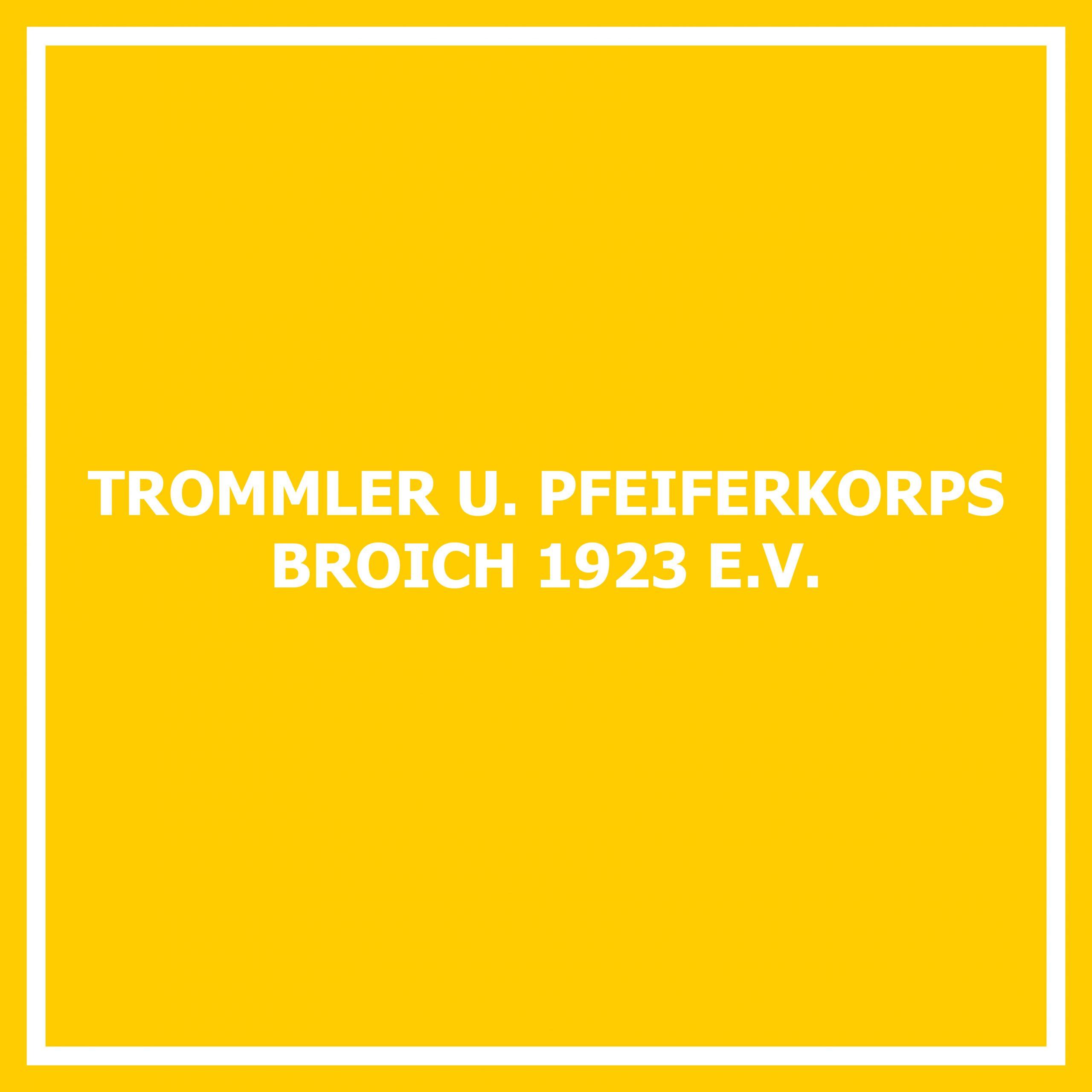 Trommler und Pfeiferkorps Broich 1923 e. V.
